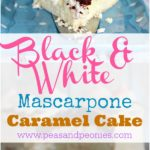 Black and White Cake with Mascarpone & Caramel