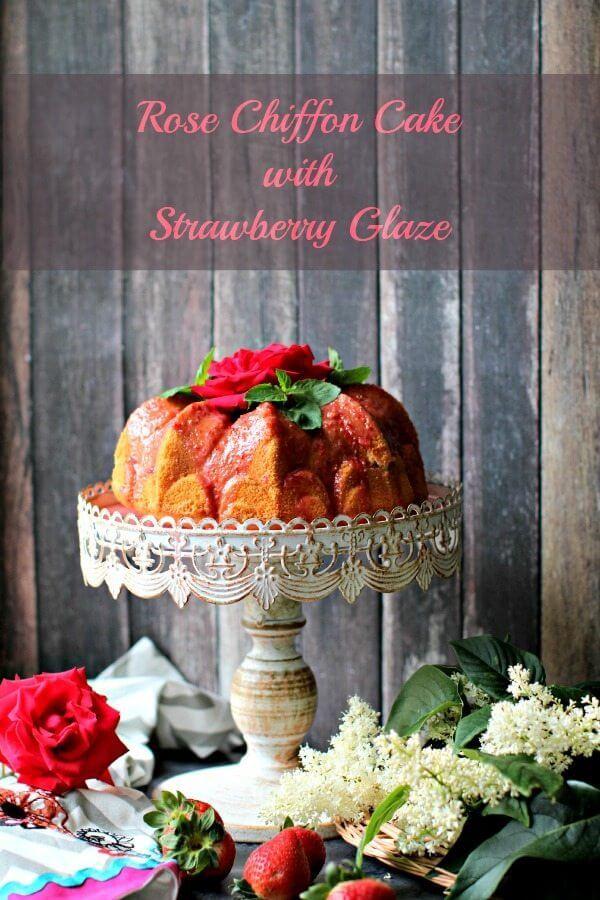 Rosewater Chiffon Cake with Fresh Strawberry Glaze