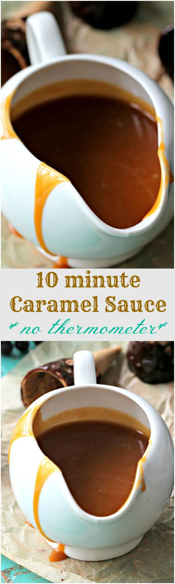 caramel sauce no thermometer