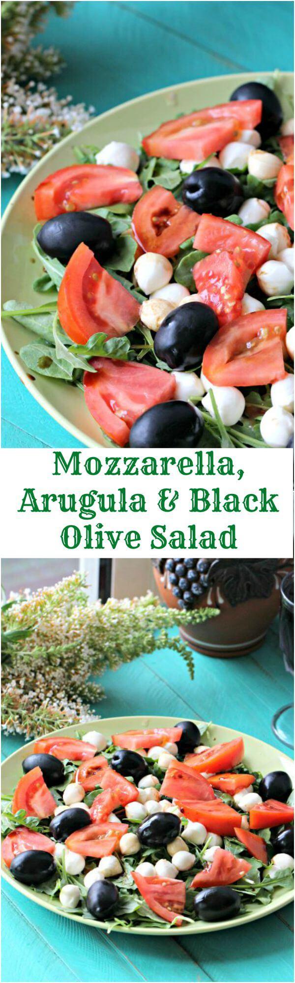 Mozzarella Arugula Salad with Black Olives