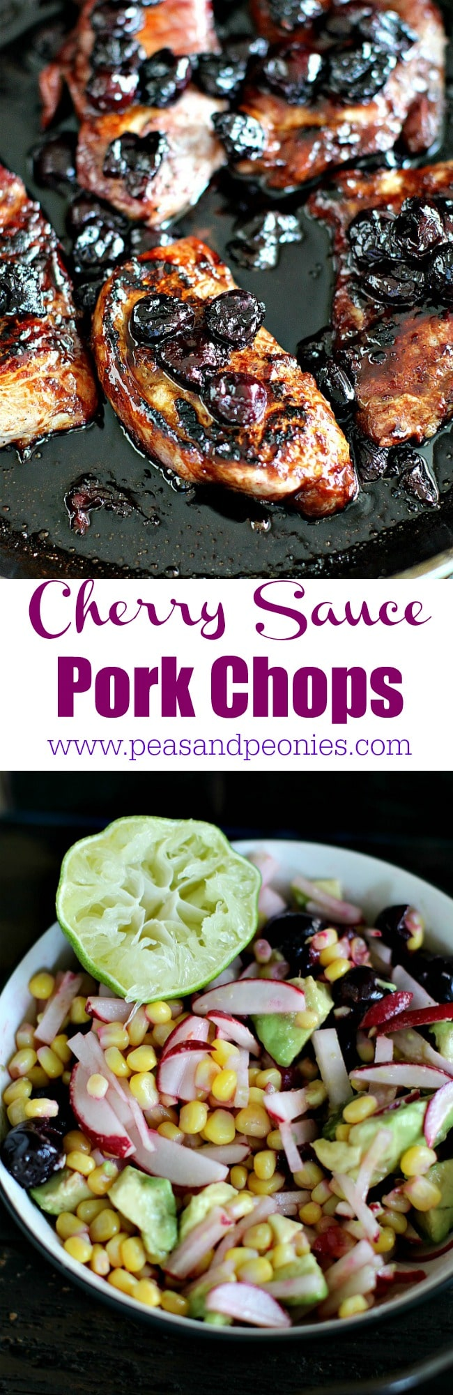 Cherry Sauce Pork Chops are tender, juicy and ready in less than 30 minutes, served with fresh Cherry Corn Salsa with crunchy radishes and creamy avocado.