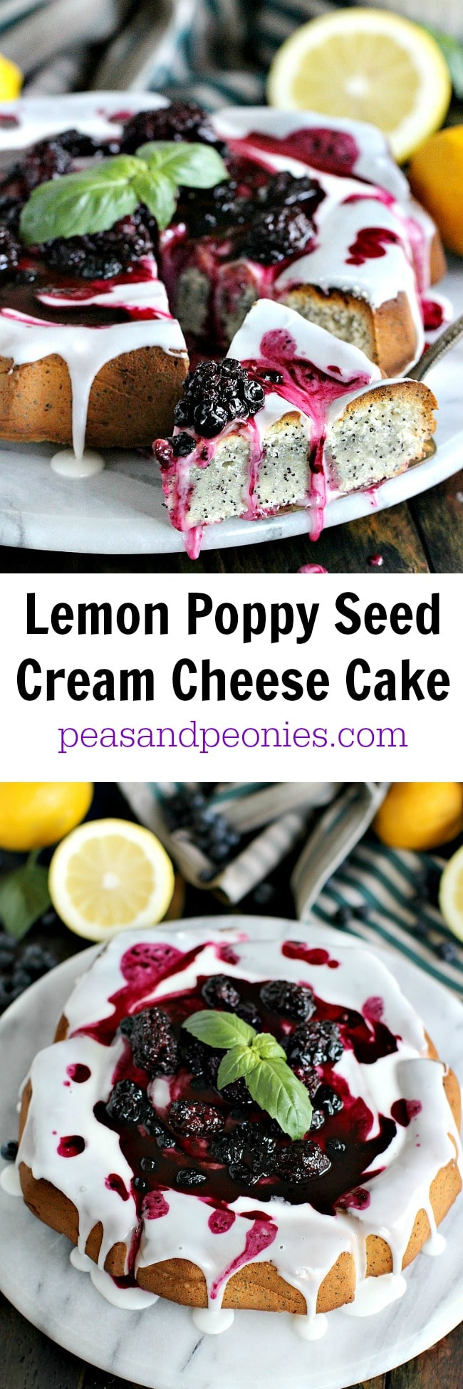 Cream Cheese Lemon Poppy Seed Cake is very easy to male, topped with lemon glaze, brown sugar roasted berries and a few fresh basil leaves.