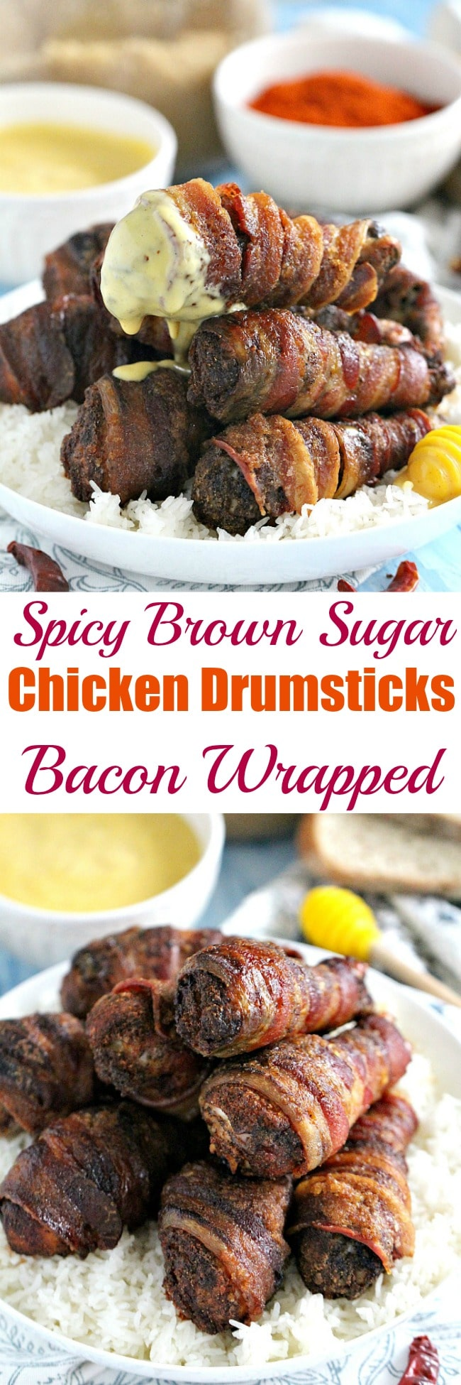 Spicy Brown Sugar Bacon Wrapped Chicken Drumsticks are sweet and spicy and full of flavor, crunchy on the outside and juicy on the inside.
