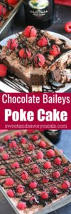 Chocolate Baileys Poke Cake has Baileys in the batter and in the chocolate sauce, topped with Baileys Chocolate Whipped Cream!