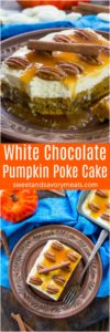 Pumpkin Poke Cake is infused with a sweet white chocolate sauce, topped with cream cheese frosting, caramel and crunchy pecans.
