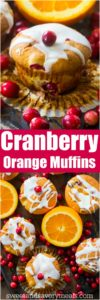 Best Cranberry Orange Muffins are the perfect fall flavor combo. Sweet, fluffy, with an amazing orange aroma and juicy, tart cranberries in every bite.