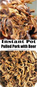 Pressure Cooker Pulled Pork is made quickly and easy in the Instant Pot. Flavored with beer and sweet barbecue sauce.
