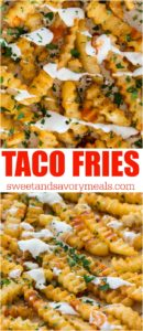 Taco fries are flavorful and delicious and you only need two ingredients. Perfect to serve as an appetizer or side dish.