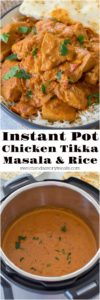 Instant Pot Chicken Tikka Masala is creamy, flavorful and the chicken is incredibly tender. Very easy made in the Instant Pot with the rice at the same time.
