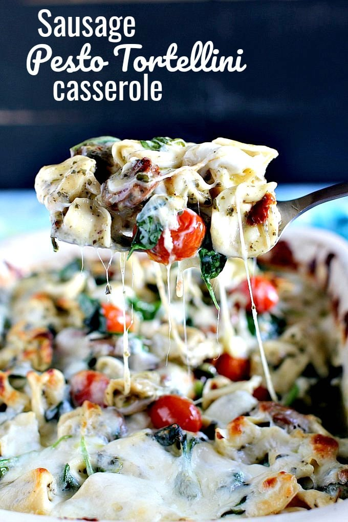 Sausage Pesto Tortellini Casserole Recipe
