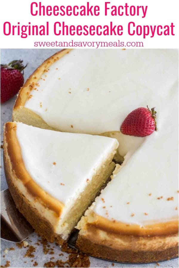 Cheesecake Factory Original Cheesecake Copycat Recipe so you can make it at home anytime you crave it. This is a luxurious and creamy cheesecake with a graham crust and sour cream topping.