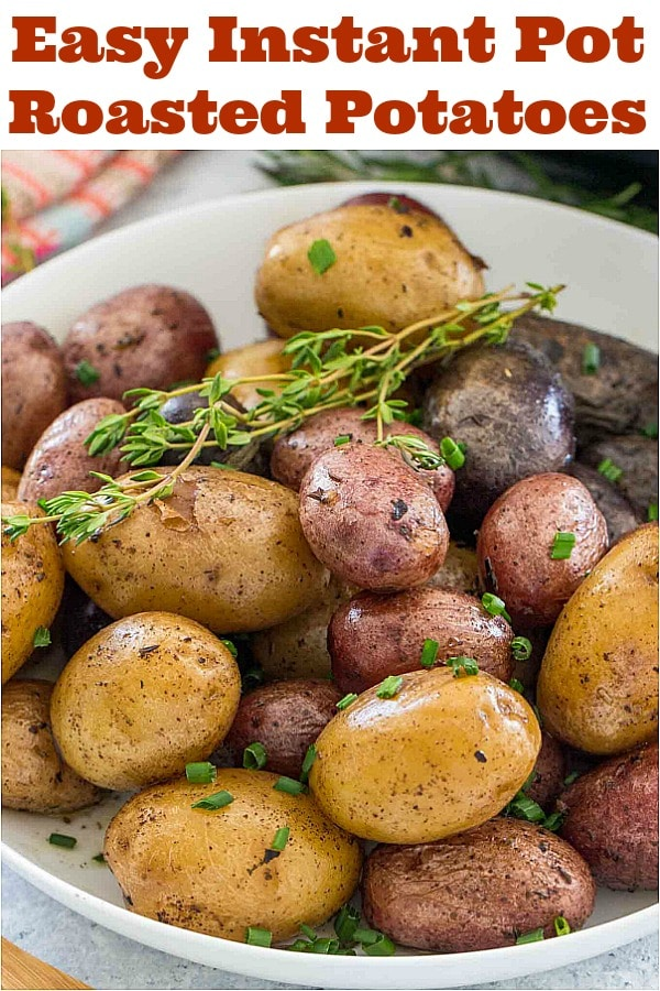 Instant Pot roasted potatoes with herbs