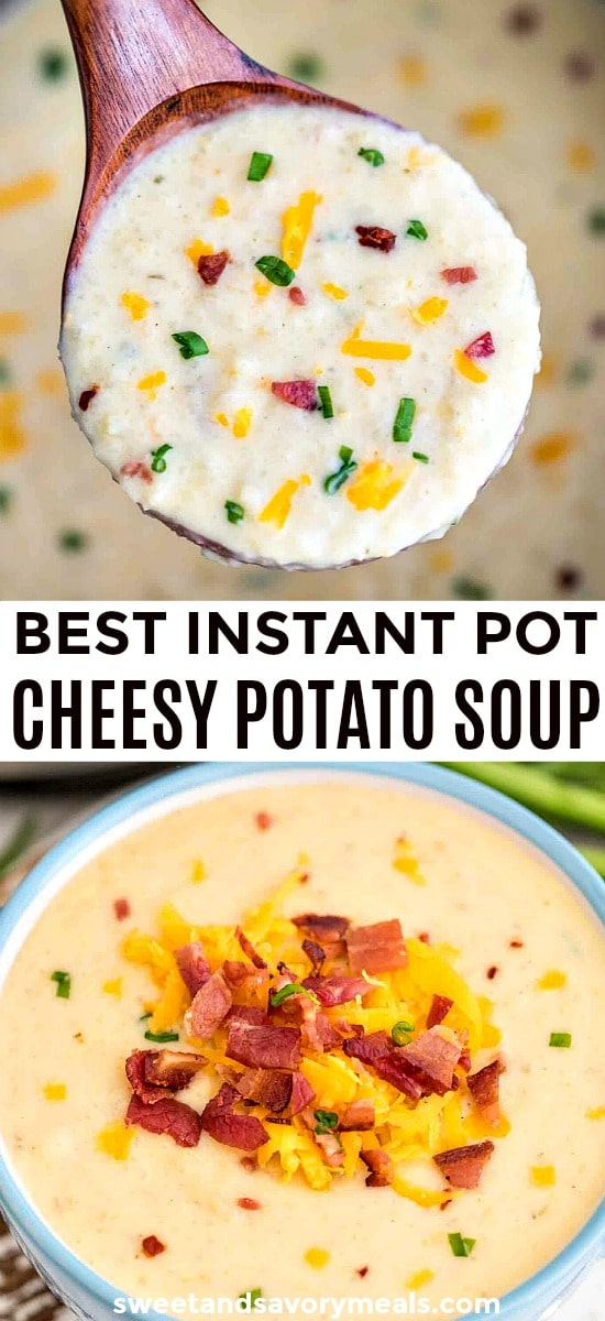 Easy Instant Pot Cheesy Potato Soup Recipe