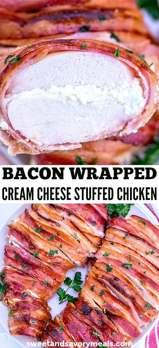 Bacon Wrapped Cream Cheese Stuffed Chicken
