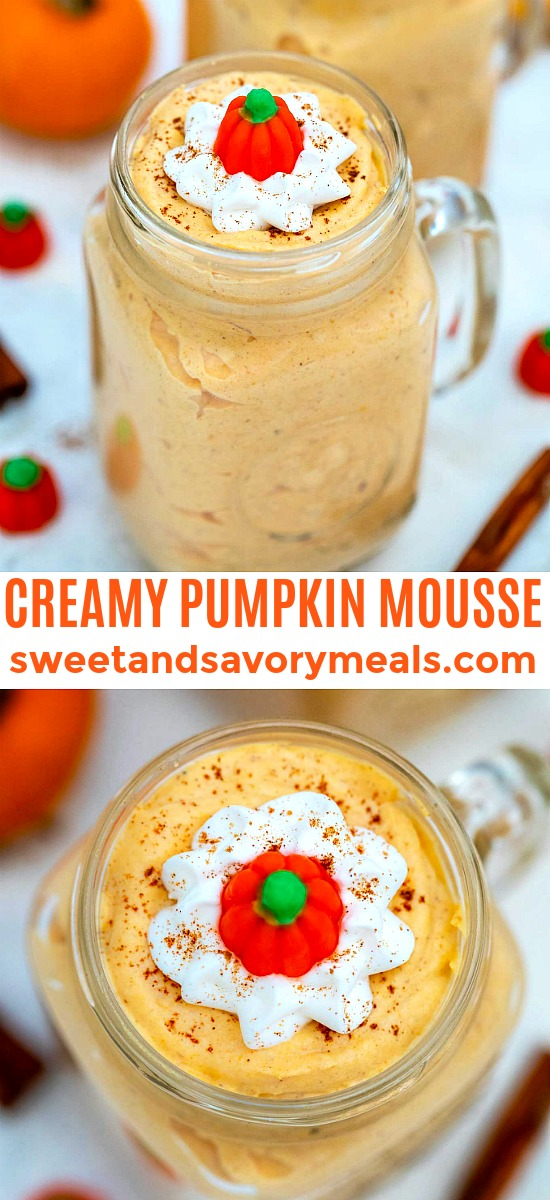 Pumpkin Mousse is smooth, light, and creamy! It has all the amazing flavors of autumn in one easy-to-prepare, no-bake dessert! #pumpkin #pumpkinmousse #fallrecipes #thanksgiving #sweetandsavorymeals