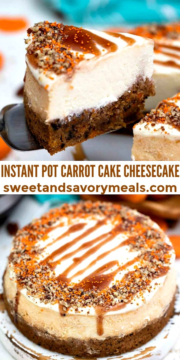 Easy Instant Pot Carrot Cake Cheesecake pin