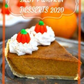 pumpkin pie with best pumpkin desserts text