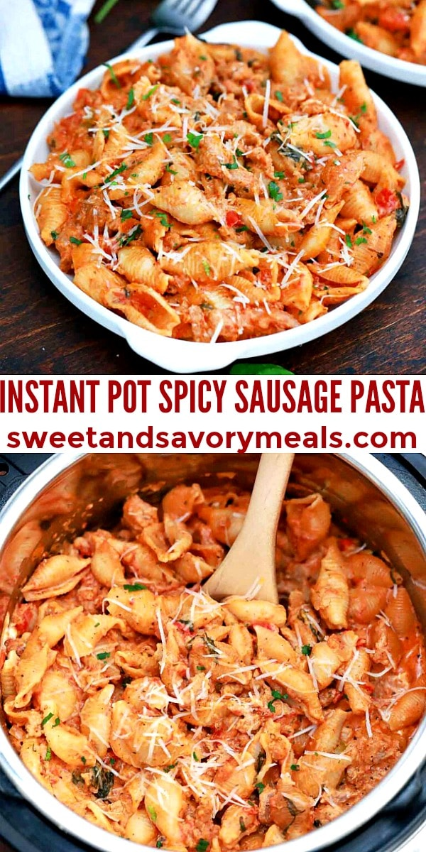 easy instant pot spicy sausage pasta pin
