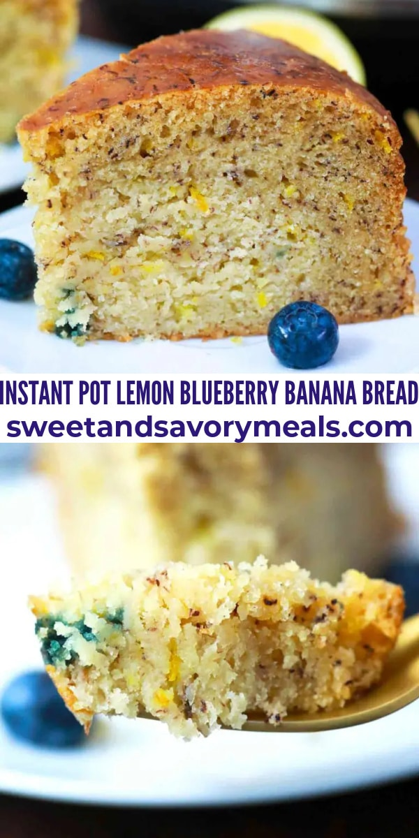 easy instant pot lemon blueberry banana bread pin