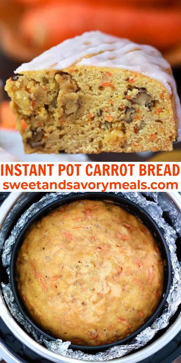 easy instant pot carrot bread pin