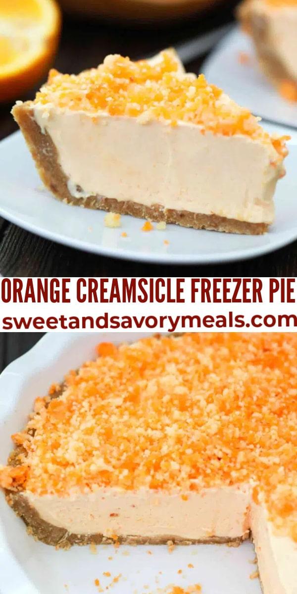 easy orange creamsicle freezer pie pin