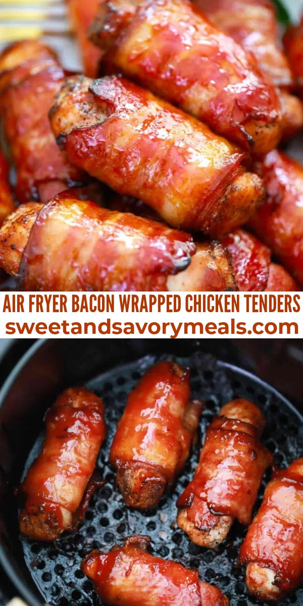 easy air fryer bacon wrapped chicken tenders pin