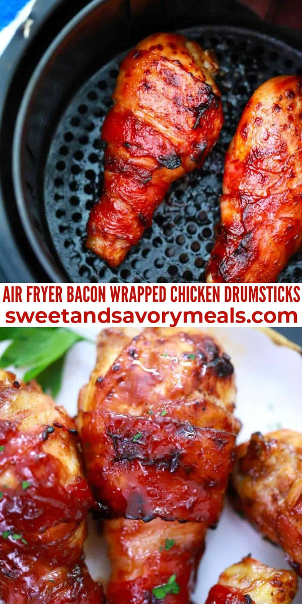 easy air fryer bacon wrapped chicken drumsticks pin